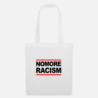 Statement Against No more racism statement against racism - Tote Bag