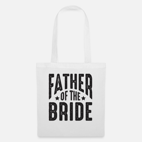 Bride Bags & Backpacks - Father of the bride wedding wedding party - Tote Bag white