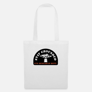 Abduction Alien UFO Stay Grounded Quote Research Department - Tote Bag