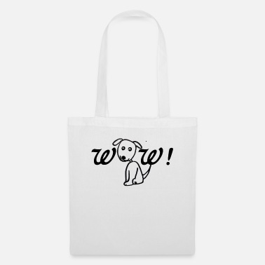 Bow Wow Wow, wow, dog - Tote Bag