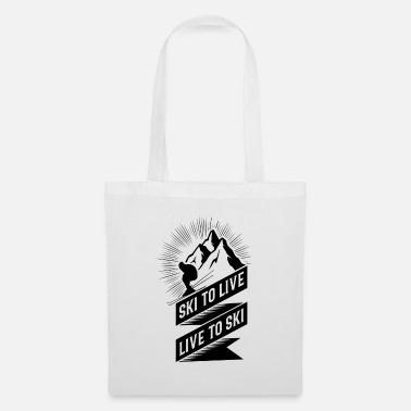 Ski For Skiing - Skiing for Life Live for Skiing - Tote Bag