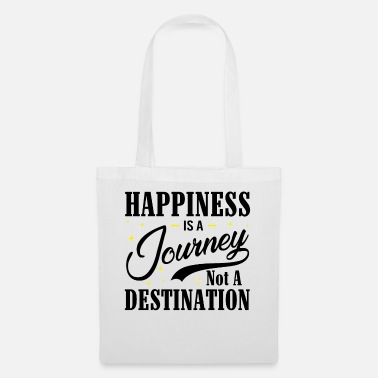 Joyful Happiness Is A Journey Not A Destination bw - Tote Bag
