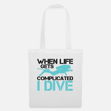 Lake When life gets complicated - I Dive Diving - Tote Bag
