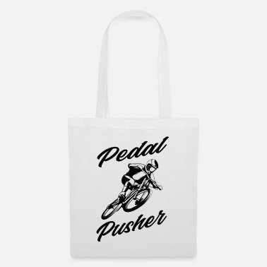 Pusher Pedal pusher - Tote Bag