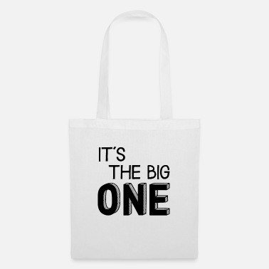 Its A Big It's the big one - that's a big deal - Tote Bag