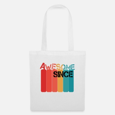 Since Awesome Since - Tote Bag