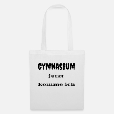 Gymnasium Gymnasium now I come - Tote Bag