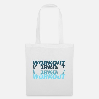 Workout Workout - Stoffbeutel