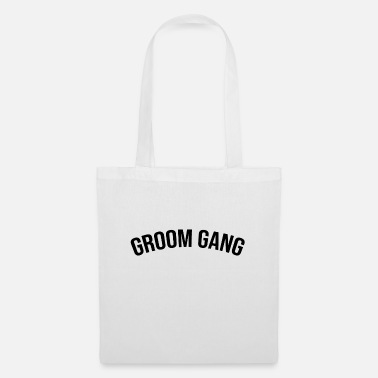 Groom groom gang groom - Tote Bag