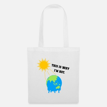 No Planet B This is why i`m a hot gift - Tote Bag