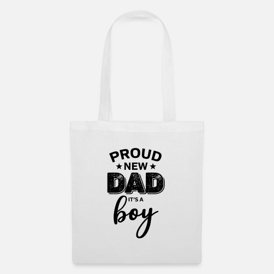 Gift Idea Bags & Backpacks - Proud new dad it`sa boy gift - Tote Bag white