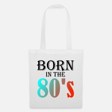 Jahr Born In The 80#s Retro Music - Stoffbeutel