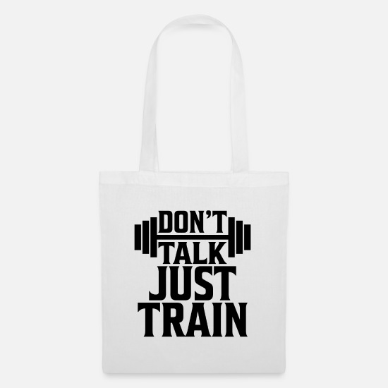Body Builder Bags & Backpacks - Don`t Talk just Train Gym Fitness Gift - Tote Bag white