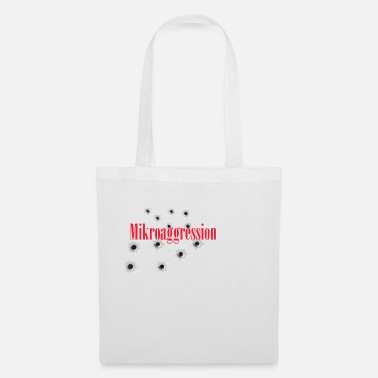 Aggressive micro aggression - Tote Bag