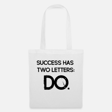 Iron Vintage Quotes: Success has 2 Letters - DO - Tote Bag