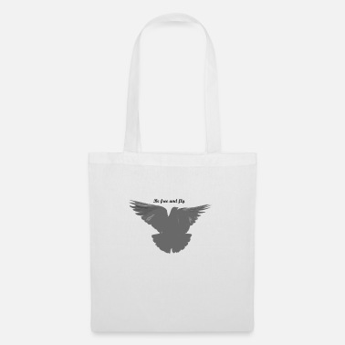 Be free and fly - Tote Bag