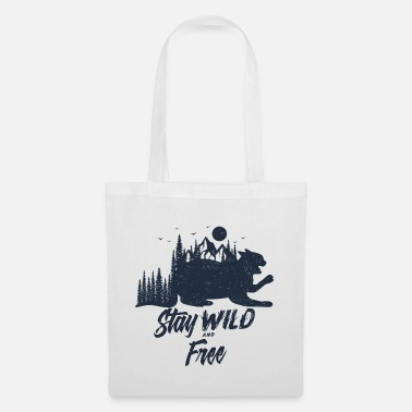Wild Stay Wild and Free Cat Katze - Stoffbeutel