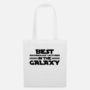 Archaeology archaeology lecturer best in the galaxy - Tote Bag
