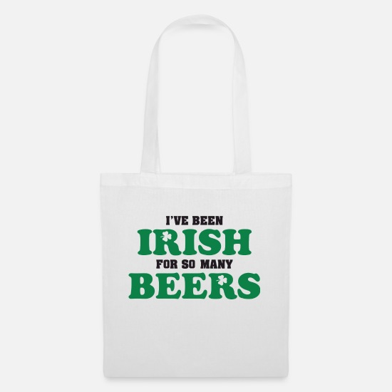 Cool Sayings Bags & Backpacks - Been Irish for beers - Tote Bag white