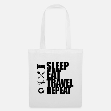 87b74fe3dd610 Sleep Eat Travel Repeat - Traveling Traveling T Shirt - Torba z tkaniny