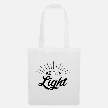 Be the light 6 N - Tote Bag