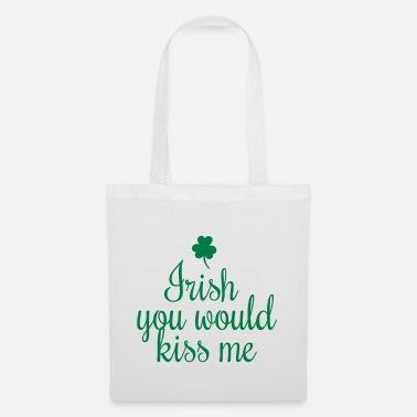 Shamrocks irish you would kiss me handwriting - Tote Bag