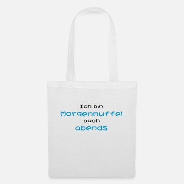 Grumpy In The Morning I'm grumpy in the morning - evening - Tote Bag