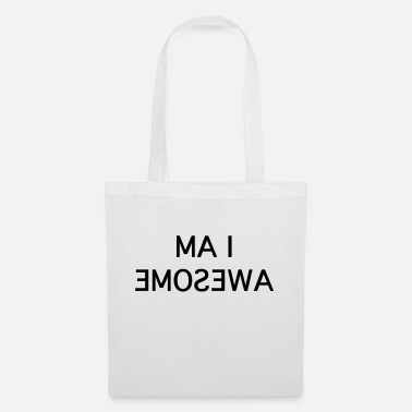 I Am Awesome i am awesome - Borsa di stoffa