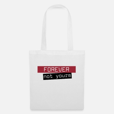 I Love Haters Forever not yours separation lovesick break up - Tote Bag