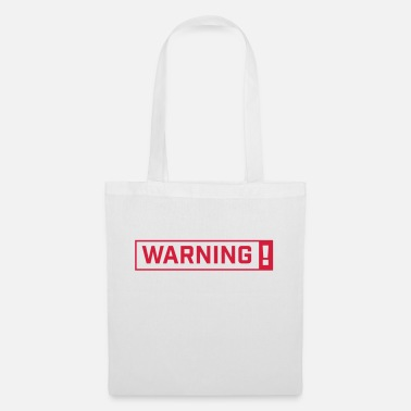Warning WARNING! - Tote Bag