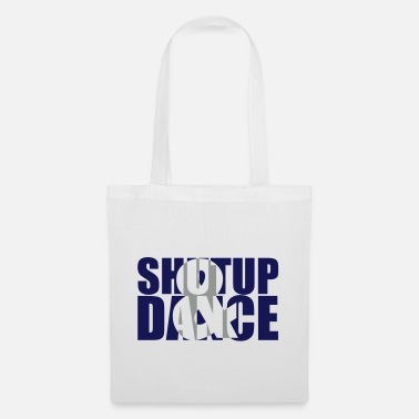 Dancefloor shut up and dance - Sac en tissu