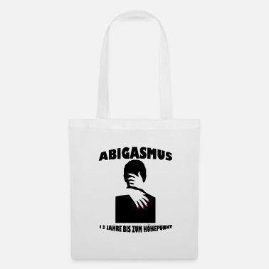 Gcse Abitur - ABIgasmus 13 years to the climax - Tote Bag