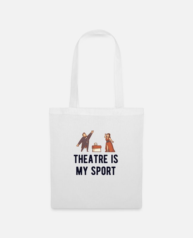 Singer Bags & Backpacks - Theater is my Sport theater T-Shirt Theater Gift - Tote Bag white