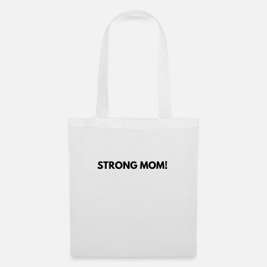 Exercise Strong mom! - Tote Bag