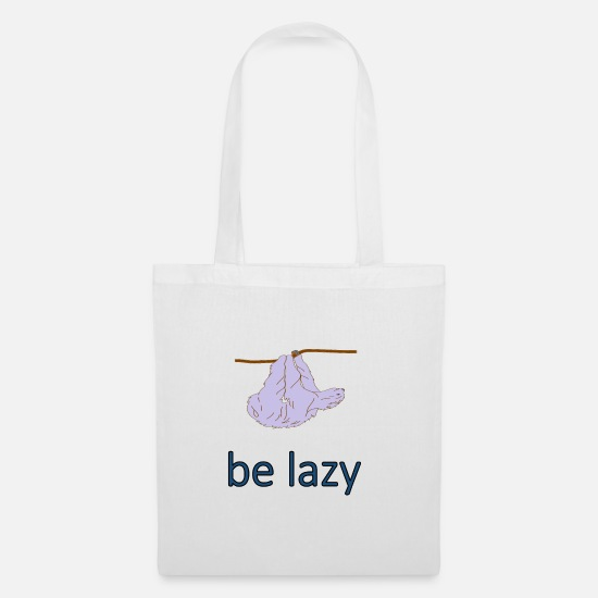 Gift Idea Bags & Backpacks - be lazy - Tote Bag white