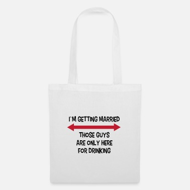Wedding Party Party Bachelor Party Funny saying wedding - Tote Bag