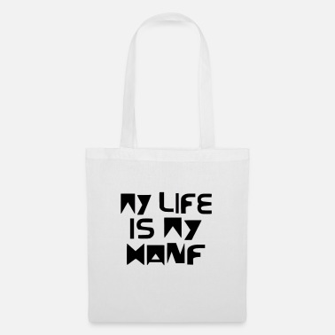 My life is my hemp - Tote Bag
