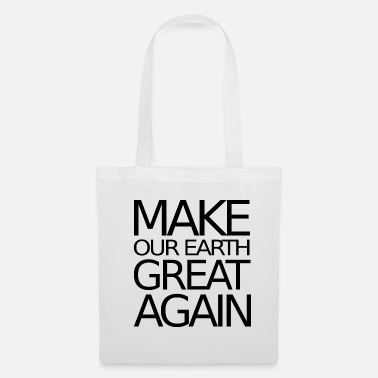 Make our earth great again - Geschenkidee - Stoffbeutel