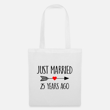 Ehe Just Married 25 Years ago Married Geschenk - Stoffbeutel