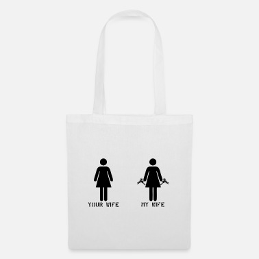 Pistol Your Wife my Wife Gun weapon gift - Tote Bag