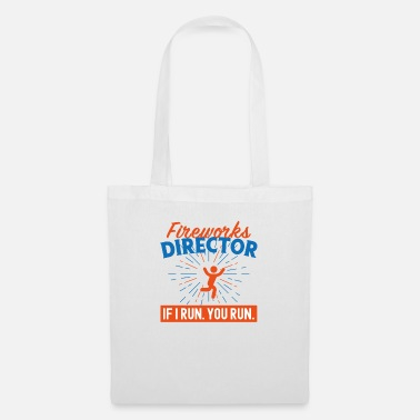Coffee Fireworks Director Shirt If I Run You Run - Tote Bag
