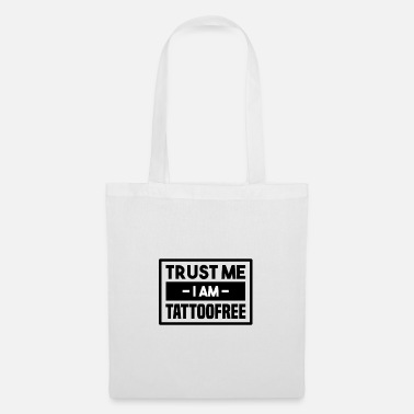 Tattoo I am tattoo free! - Tote Bag