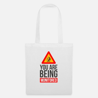 Monitoring You will be monitored monitored - Tote Bag