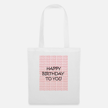 Happy Birthday HAPPY BIRTHDAY - Sac en tissu