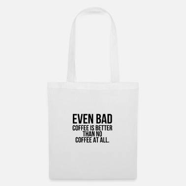 Becher even bad coffee - Stoffbeutel