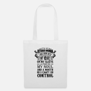 Born In I Am A October Woman - Tote Bag