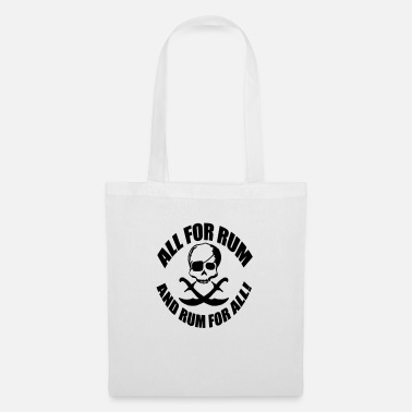 Rum All for rum and rum for all - Tote Bag