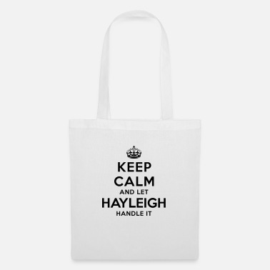 Let keep calm and let hayleigh handle it - Tote Bag