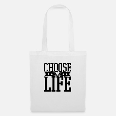 Carpa choose_life_f1 - Bolsa de tela