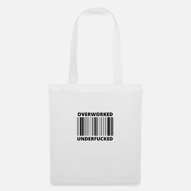 Overworked - Tote Bag